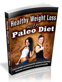 Healthy Weight Loss With -Paleo Diet