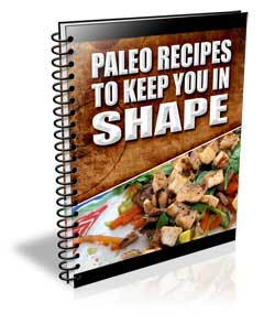 Paleo Recipes to Keep You in Shape